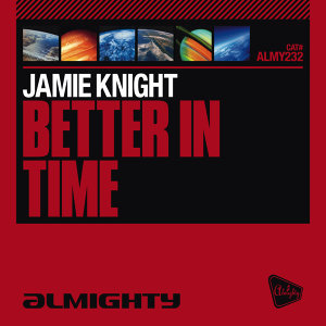Almighty Presents: Better In Time