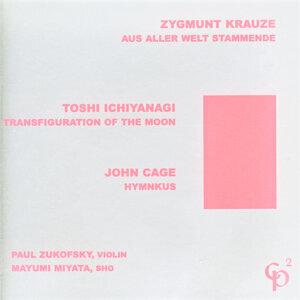 Zygmunt Krauze/Toshi Ichiyanagi/John Cage