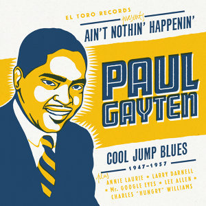 Ain't Nothin' Happenin' - Cool Jump Blues