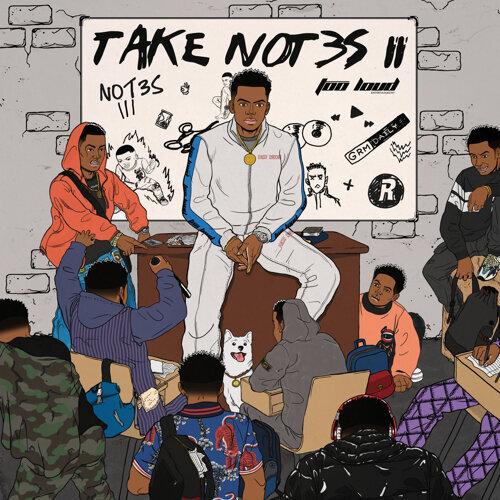 Take Not3s II