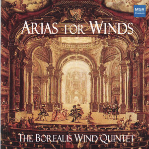 Arias for Winds - Opera Arranged for Wind Quintet