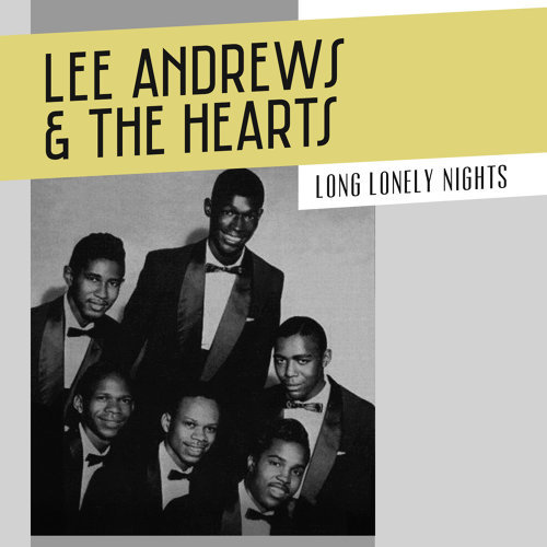 Lee Andrews | The Hearts - Long Lonely Nights - KKBOX