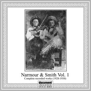 Narmour & Smith Vol. 1 Complete Recorded Works (1928-1930)