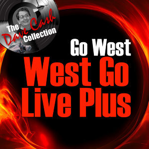West Go Live Plus - [The Dave Cash Collection]