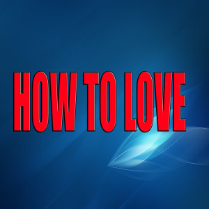 How to love (A tribute to Lil Wayne)