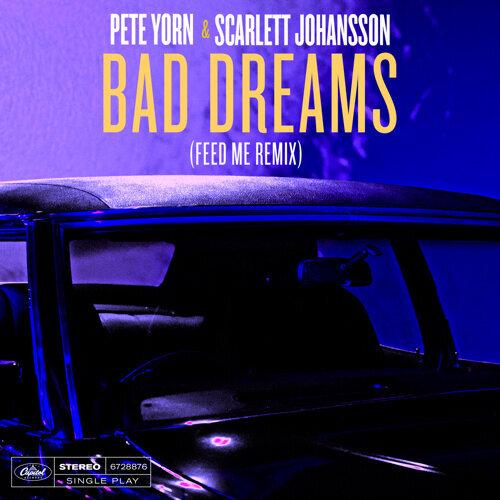 Bad Dreams - Feed Me Remix