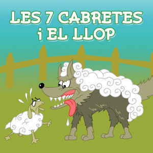 Contes Infantils - Les Set Cabretes I El Llop