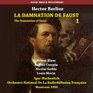 Berlioz: La damnation de Faust (The Damnation of Faust), Vol. 1 [1959]