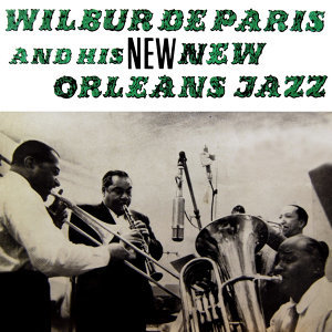 Wilbur De Paris & His New Orleans Jazz