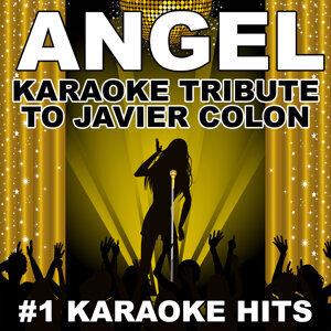 Angel (Karaoke Tribute to Javier Colon)