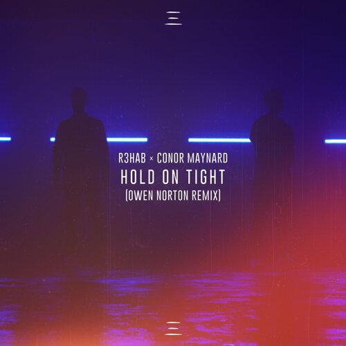 Hold On Tight - Owen Norton Remix