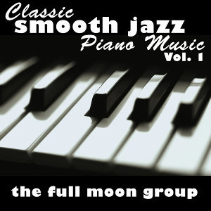 Classic Smooth Jazz Piano Music Vol. 1