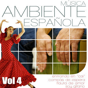 Easy Relaxation Ambient Music. Floute, Spanish Guitar And Flamenco Compas. Vol 4