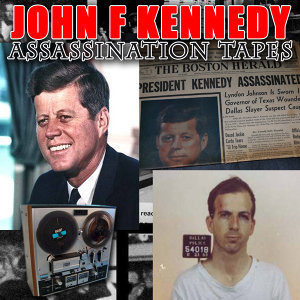 John F. Kennedy Assassination Tapes