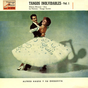 "Vintage Dance Orchestras Nº30 - EPs Collectors ""Tangos Inolvidables"""