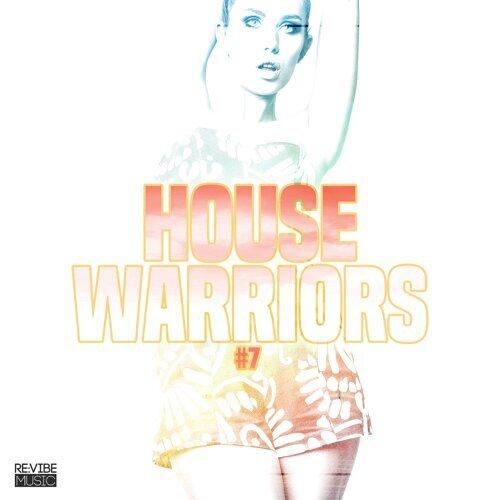 House Warriors #8