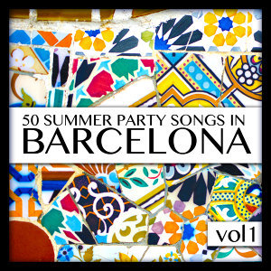 50 Summer Party Songs in Barcelona Vol. 1