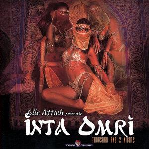 Elie Attieh: Inta Omri - Thousand & 2 Nights