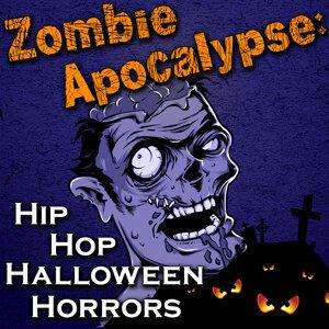 Zombie Apocalypse: Hip Hop Halloween Horrors