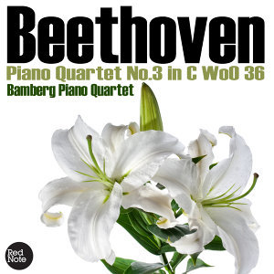 Beethoven: Piano Quartet No.3 in C Wo0 36