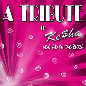 A TRIBUTE to Ke$ha: new kid on the block