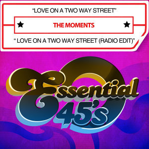 Love On A Two Way Street / Love On A Two Way Street (Radio Edit) [Digital 45]