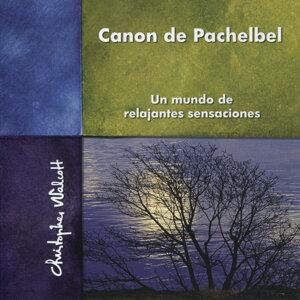 Canon de Pachelbel : Un Mundo de Relajantes Sensaciones