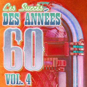 Succès Des Années 60 Vol. 4
