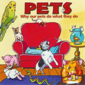 Listen & Learn - Pets - Why Our Pets Do What They Do
