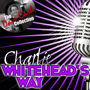 Whitehead's Way - [The Dave Cash Collection]