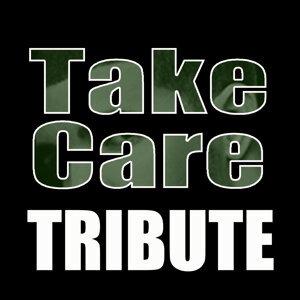 Take Care (Drake feat. Rihanna Tribute) - Single