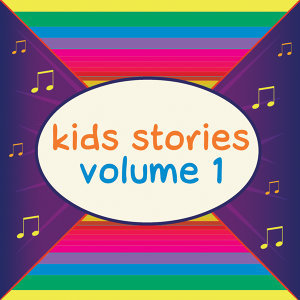 25 Stories For Kids Vol. 1