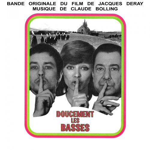 Doucement les basses - Bande originale du film de Jacques Deray avec Alain Delon