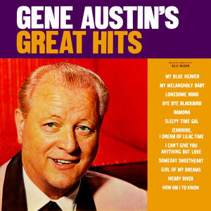 Gene Austin's Greatest Hits