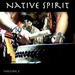 Native Spirit, Vol. 2