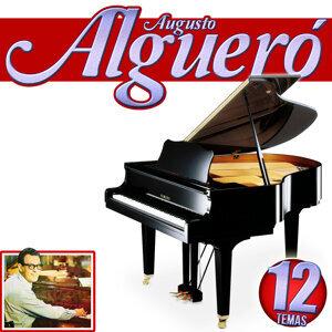 Augusto Alguero y Su Piano. 12 Temas