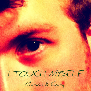 I Touch Myself