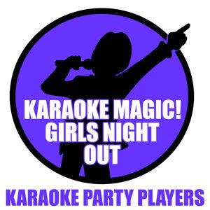 Karaoke Magic! Girls Night Out