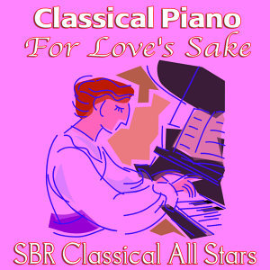 Classical Piano For Love's Sake