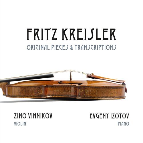 Fritz Kreisler: Original Pieces & Transcriptions