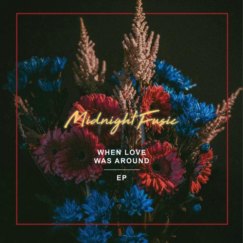When Love Was Around EP