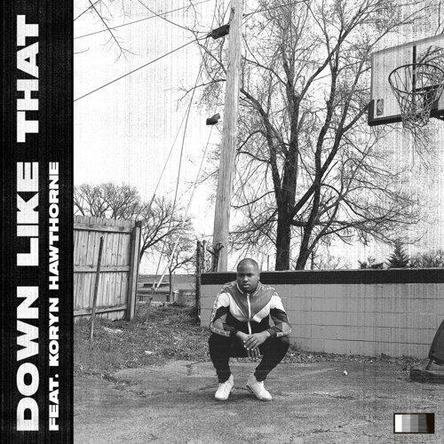 Down Like That (feat. Koryn Hawthorne)