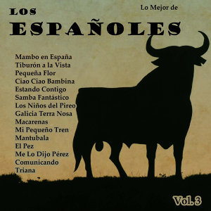 Lo Mejor De: Los Españoles Vol. 3