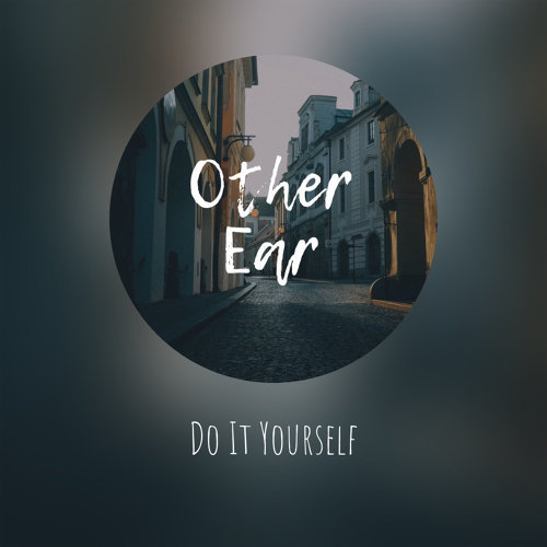 other ear do it yourself アルバム kkbox