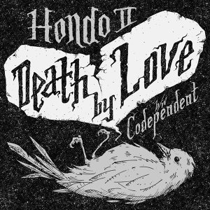 Death by Love / Codependent