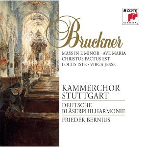 Bruckner: Mass in E Minor; Motets