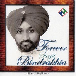 Forever Surjit Bindrakhia