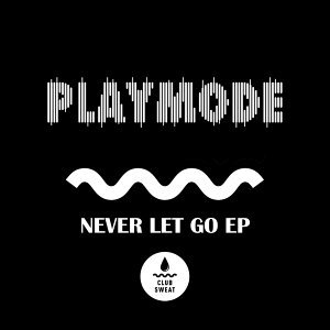 Never Let Go - EP