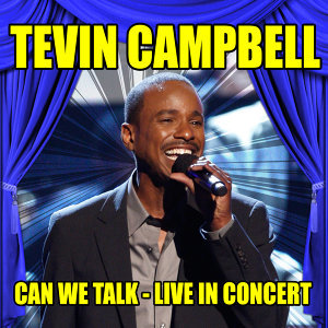 Tevin Campbell - Can We Talk - Live in Concert