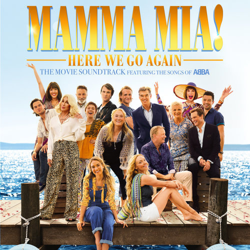Mamma Mia! Here We Go Again (媽媽咪呀!回來了) - Original Motion Picture Soundtrack